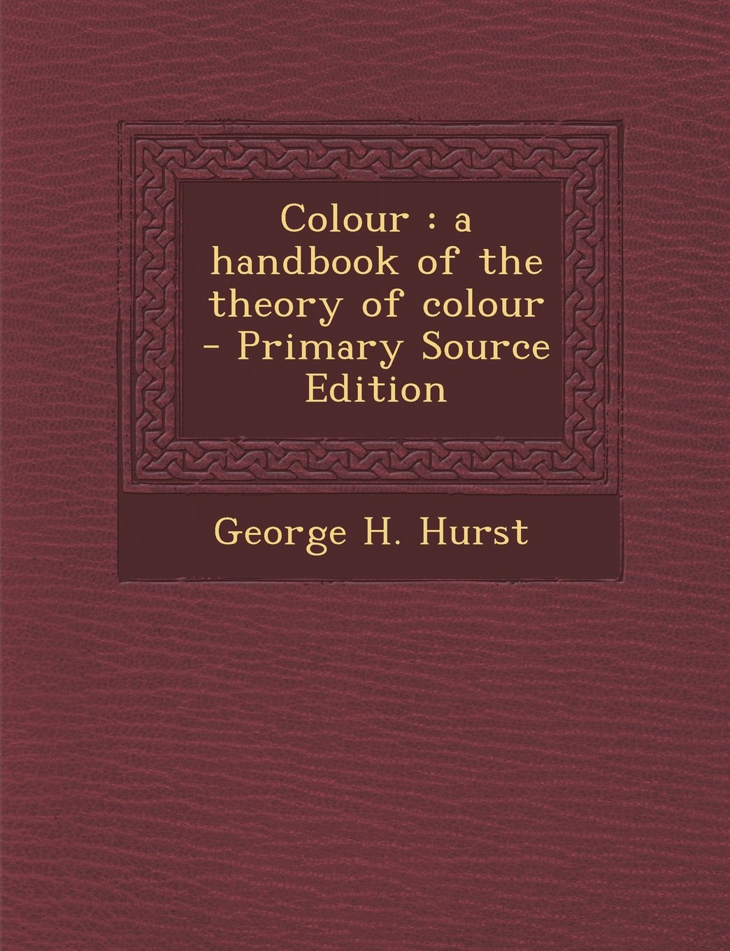 Read Online Colour: A Handbook of the Theory of Colour pdf epub