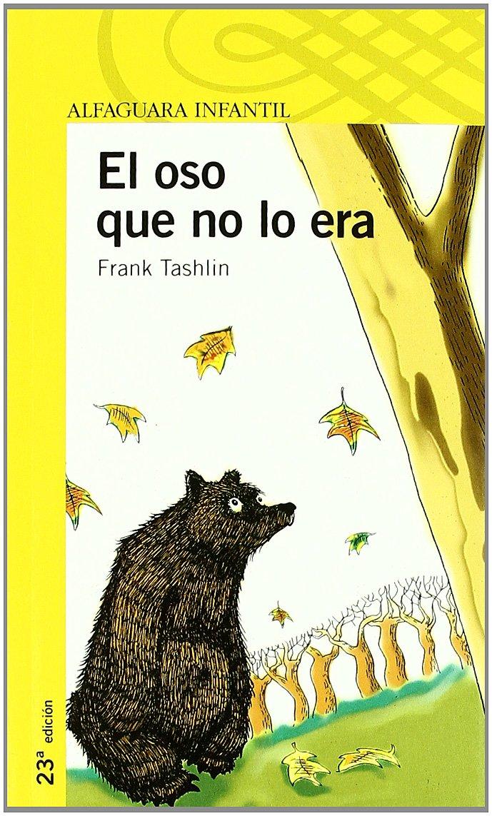 EL OSO QUE NO LO ERA (Spanish) Paperback – November 1, 2002