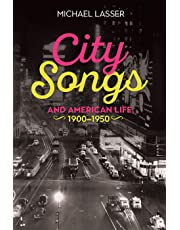 City Songs and American Life 1900-1950