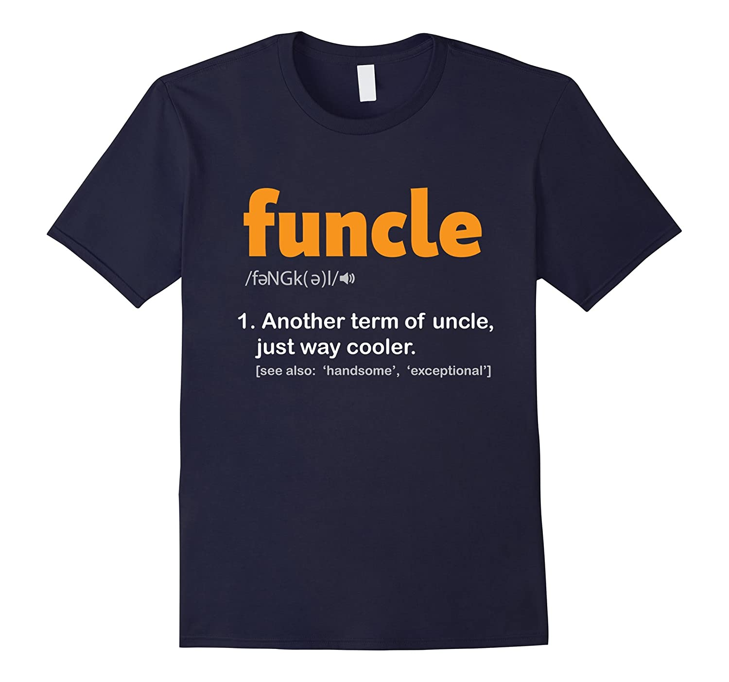 Funcle Definition T-Shirt Funny Uncle Jokes Tee-BN
