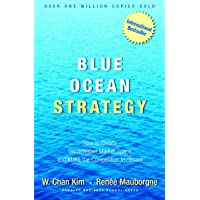 Blue Ocean Strategy by W.Chan Kim and Renee Mauborgne - Hardcover