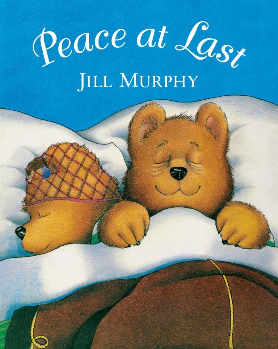 Peace at Last: Amazon.co.uk: Murphy, Jill: Books