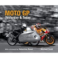 Moto GP: Yesterday & Today