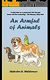 An Armful of Animals (English Edition)