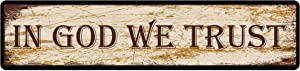 in God We Trust Street Sign Vintage Metal Sign Retro Metal Plaque Bar Pub Poster Wall Decor Tin Sign 4x16 in / 10x40 cm