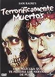 Terroríficamente muertos [DVD]