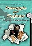 Passaggio per l'Infinito: Monsieur P. ed il Mistero di Hotera