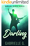Darling: An Instalove Rockstar Romance (Darling Devils Book 1)