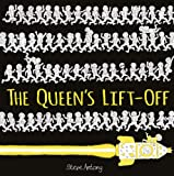 The Queen's Lift-Off (The Queen Collection)