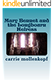 Mary Bennet and the Longbourn Heiress (Mary of Longbourn Book 1)