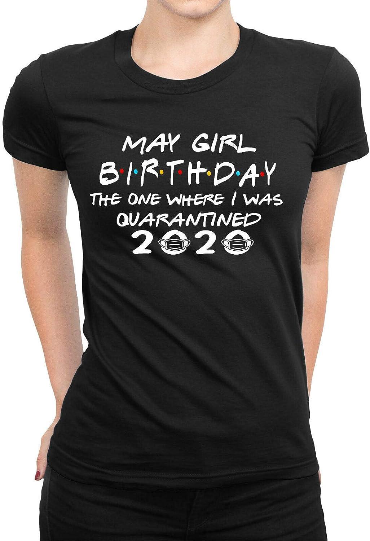 Lockdown Birthday Gift Amo Distro May Girl Birthday Quarantine T-Shirt for Friends 2020 Gifts for Women