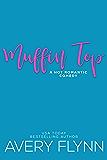Muffin Top (A BBW Romantic Comedy) (The Hartigans Book 2)