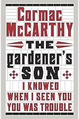The Gardener's Son Paperback