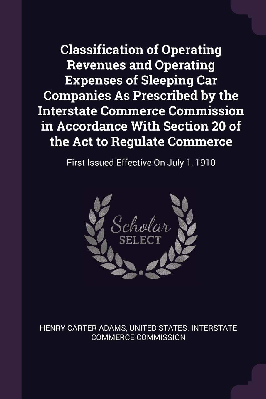 Download Classification of Operating Revenues and Operating Expenses of Sleeping Car Companies As Prescribed by the Interstate Commerce Commission in ... First Issued Effective On July 1, 1910 pdf
