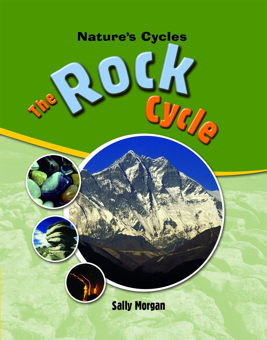 The Rock Cycle (Nature's Cycles) ebook
