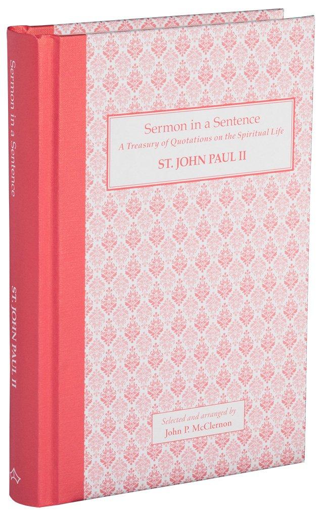 Download Sermon in a Sentence - St. John Paul II ebook