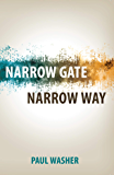 Narrow Gate Narrow Way (English Edition)