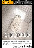 Sheltered: a new Psychological Thriller