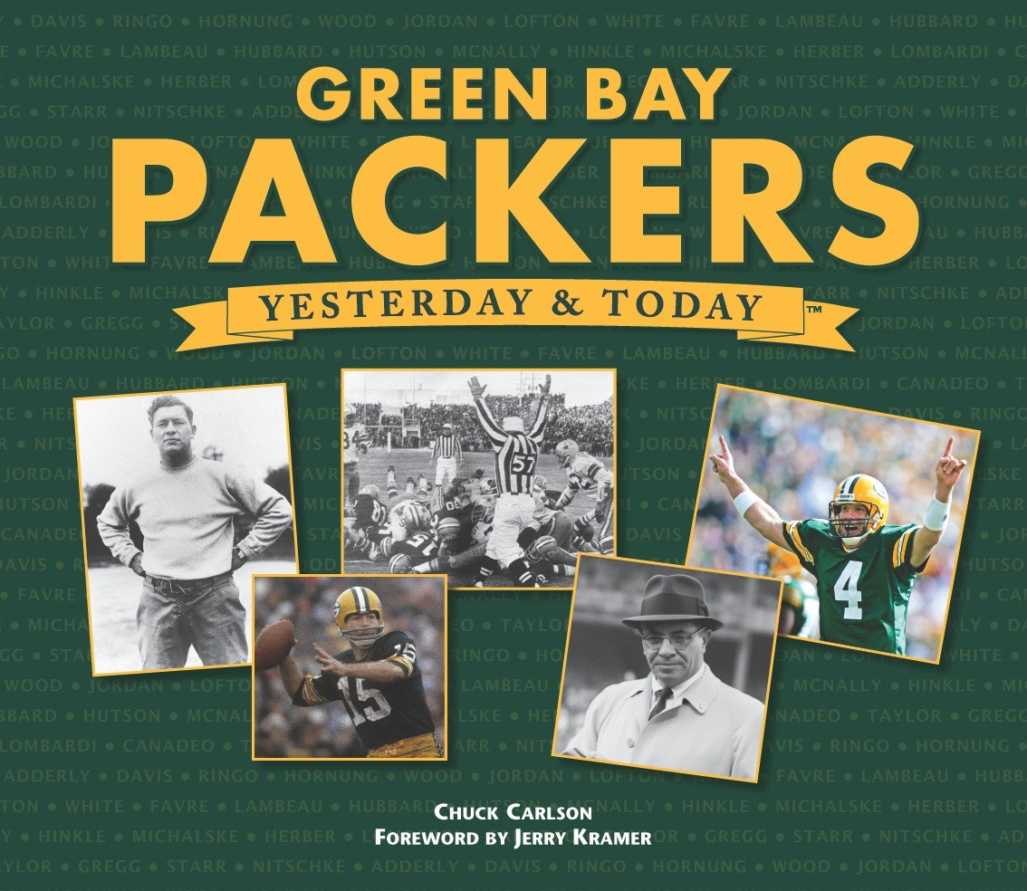 Green Bay Packers: Yesterday & Today PDF