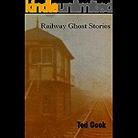 Railway Ghost Stories