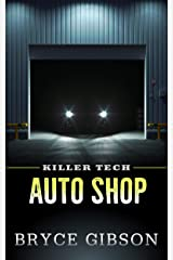 Auto Shop (Killer Tech Book 1) Kindle Edition