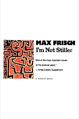 I'm Not Stiller (Harvest Book) Kindle Edition