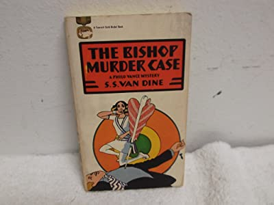 The Bishop Murder Case: A Philo Vance Mystery (A Philo Vance Mystery)