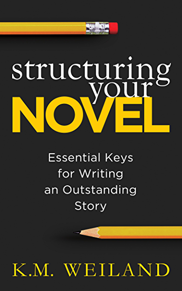 Structuring Your Novel: Essential Keys for Writing an Outstanding Story (Helping Writers Become Authors Book 3) (English Edition) eBook: Weiland, K.M.: Amazon.es: Tienda Kindle
