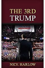The 3rd Trump Kindle Edition