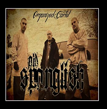 ORGANIZED CARTEL - Old Spanglish - Amazon.com Music