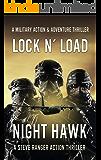 Nighthawk (Action Thriller, Military Action Thriller, Adventure Action Thriller, Suspense Action Thriller, Conspiracy Action Thriller, Action Thriller): ... Thriller Series (Lock & Load! Book 1)