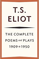 The Complete Poems and Plays, 1909–1950 Kindle Edition