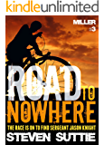 Road To Nowhere : DCI Miller 3: What The Hell Has Happened To Sergeant Knight?