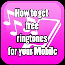 How to get  free ringtones for your Mobile