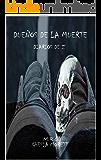 DUEÑOS DE LA MUERTE: DIARIOS DE Z (Spanish Edition)
