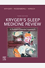 Kryger's Sleep Medicine Review E-Book: A Problem-Oriented Approach Kindle Edition
