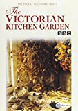 The Victorian Kitchen Garden [Import anglais]