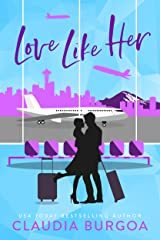 Love Like Her (Against All Odds Book 3) Kindle Edition