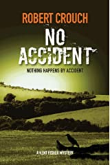 No Accident (The Kent Fisher Mysteries Book 1) Kindle Edition