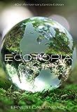 Ecotopia: 40th Anniversary Epistle Edition