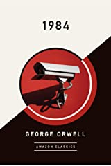 1984 (AmazonClassics Edition) Kindle Edition