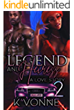 Legend And Heiress: A Love Story 2