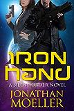 Silent Order: Iron Hand (English Edition)