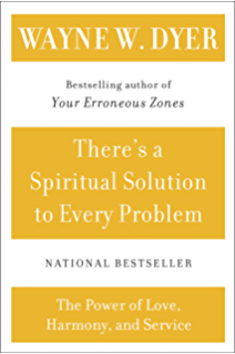Your sacred self making the decision to be free kindle edition by theres a spiritual solution to every problem fandeluxe Images