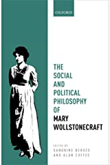 The Social and Political Philosophy of Mary Wollstonecraft (Mind Association Occasional Series) Kindle Edition