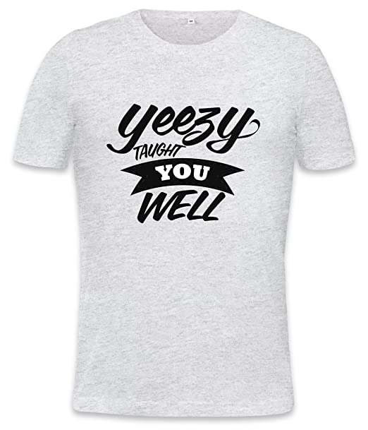 yeezy taught you well Mens T-shirt Small