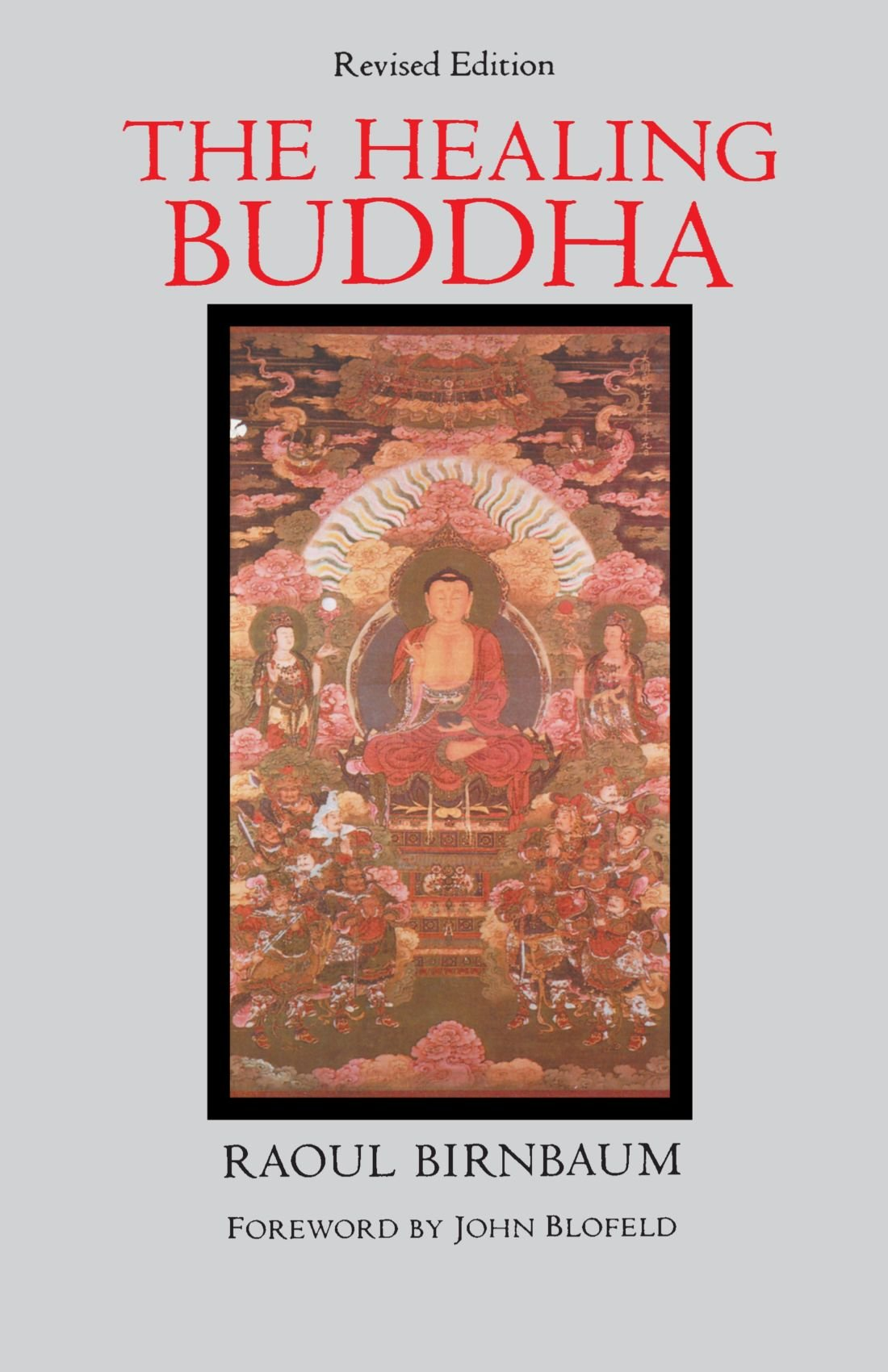 The Healing Buddha  Revised Edition