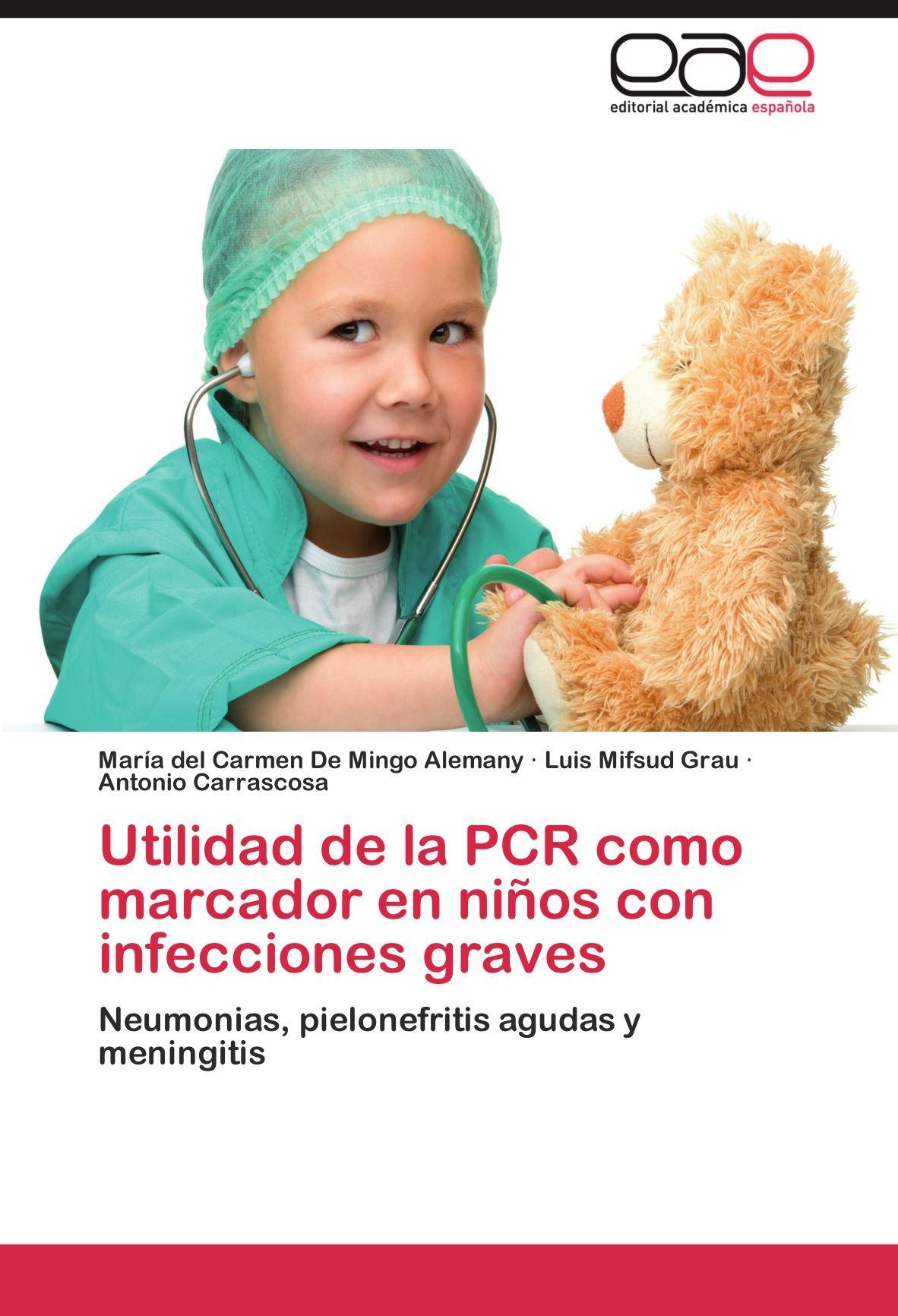Utilidad de La PCR Como Marcador En Ninos Con Infecciones ...