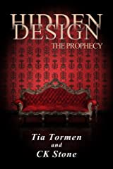 Hidden Design: the Prophecy Kindle Edition
