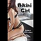 Bikini Girl: Love Being an Exhibitionist (English Edition)